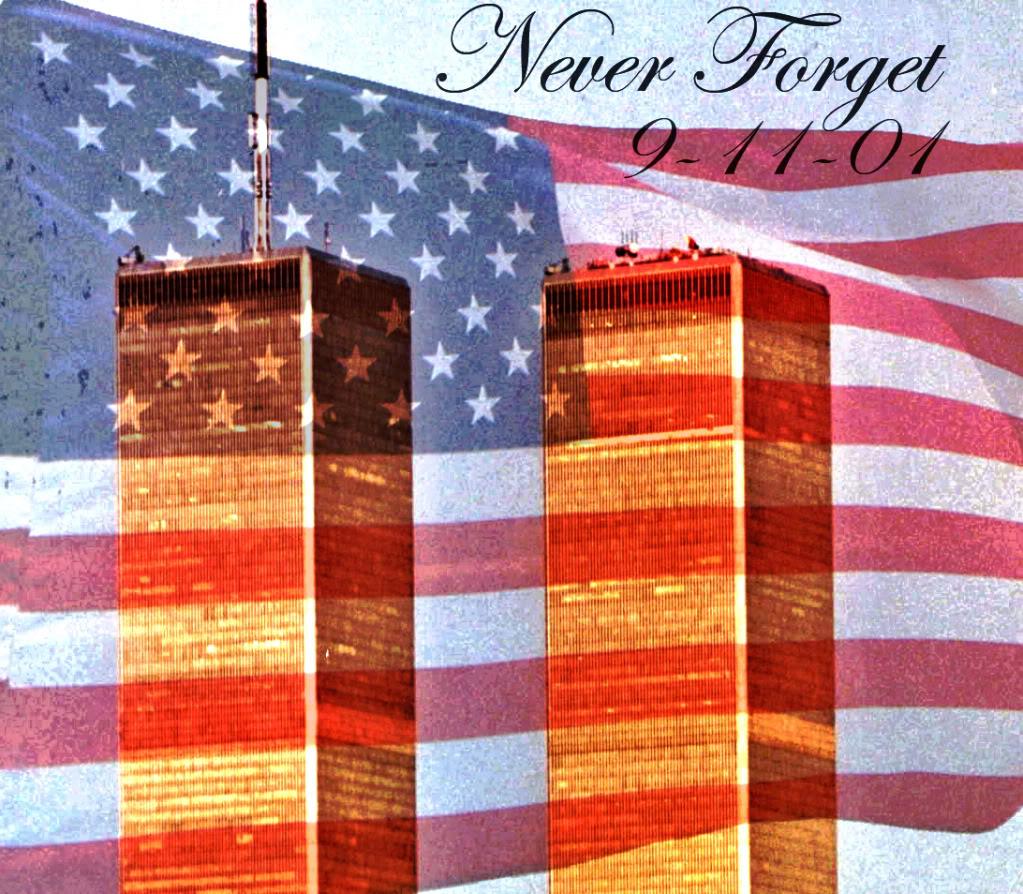 Never Forget September 11th 2001